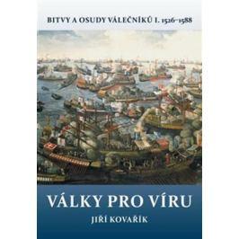 Války pro víru - Jiří Kovařík