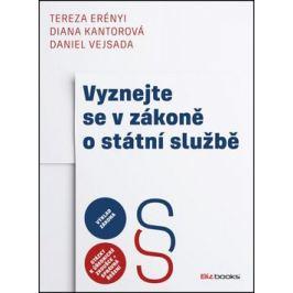 Vyznejte se v zákoně o státní službě - Daniel Vejsada, Diana Kantorová, Tereza Erényi