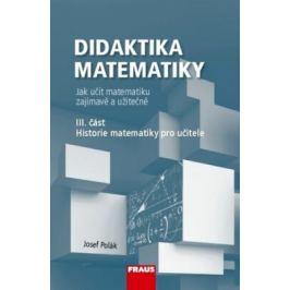 Didaktika matematiky III. část - Josef Polák
