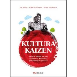 Kultura Kaizen - Jaime Villafuerte, Jon Miller, Mike Wroblewski