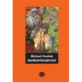 Nepřizpůsobivost - Doubek Michael
