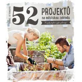 52 projektů na městskou zahradu - Bärbel Oftringová, Jitka Ondryášová