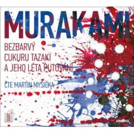 Bezbarvý Cukuru Tazaki a jeho léta putování - Haruki Murakami - audiokniha