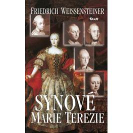 Synové Marie Terezie - Fridrich Weissensteiner