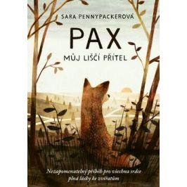 Pax, můj liščí přítel - Sara Pennypackerová, Jon Klassen