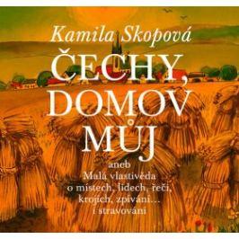 Čechy, domov můj - Kamila Skopová