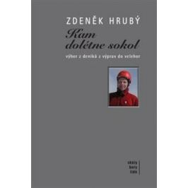 Kam dolétne sokol - Zdeněk Hrubý, Boris Hlaváček