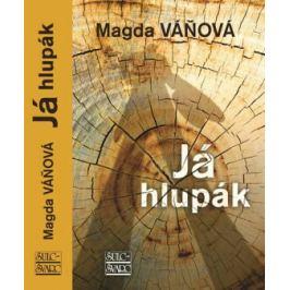 Já hlupák - Magda Váňová