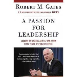 A Passion for Leadership - Gates Robert M.