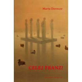 Celej Franz! - Marta Davouze