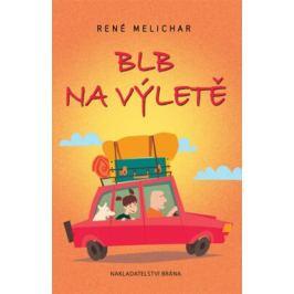 Blb na výletě - René Melichar