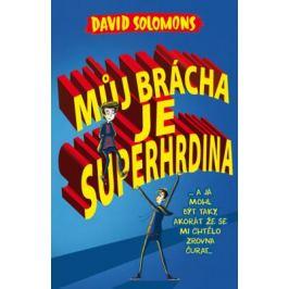 Můj brácha je superhrdina - David Solomons