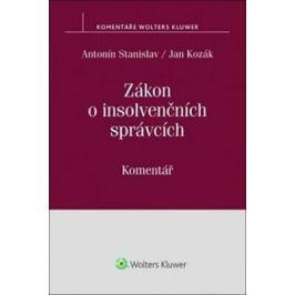 Zákon o insolvenčních správcích: Komentář - Jan Kozák, Antonín Stanislav