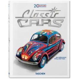 20th Century Classic Cars - Jim Heimann, Phil Patton