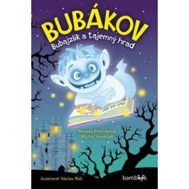 Bubákov - Bubajzlík a tajemný hrad - Renata Petříčková, Michal Vaněček