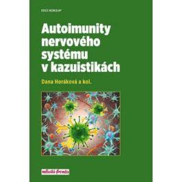 Autoimunity nervového systému v kazuistikách - Daňa Horáková