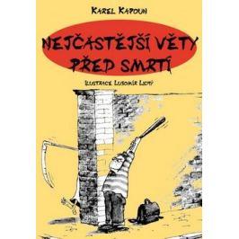 Nejčastější věty před smrtí - Petr Kapoun