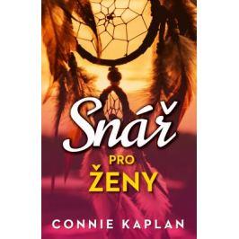 Snář pro ženy - Connie Kaplan