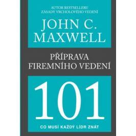 Příprava firemního vedení 101 - John C. Maxwell