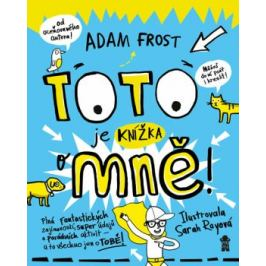 Toto je knížka o mně! - Adam Frost