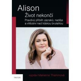 Alison - Život nekončí - Thammová Marianne