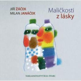 Maličkosti z lásky - Jiří Žáček