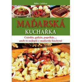 Maďarská kuchařka - Cséfalvay Ildikó