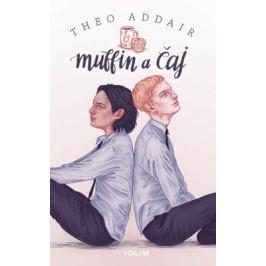 Muffin a čaj - Theo Addair