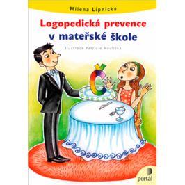 Logopedická prevence v MŠ - Milena Lipnická