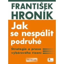 Jak se nespálit podruhé - František Hroník