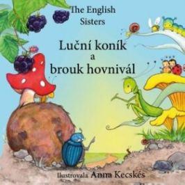 Luční koník a brouk hovnivál - Violett Zugoov, Jutka Zugoov, Anna Kecskés