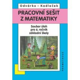 Pracovní sešit z matematiky - Oldřich Odvárko, Jiří Kadleček