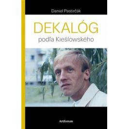 Dekalóg podľa Kieślowského - Daniel Pastirčák