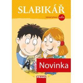Slabikář - vázané písmo /nová generace/ - Jan Horák, Martina Fasnerová, Soňa Burová