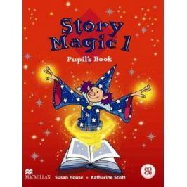Story Magic Level 1: Pupil´s Book - Susan House