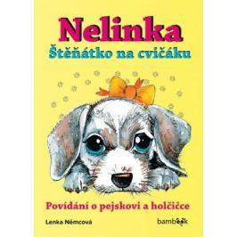 Nelinka - Štěňátko na cvičáku - Lenka Němcová