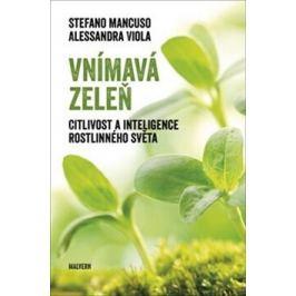 Vnímavá zeleň - Stefano Mancuso, Alessandra Violová