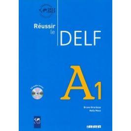 Réussir le DELF A1: Livre + CD