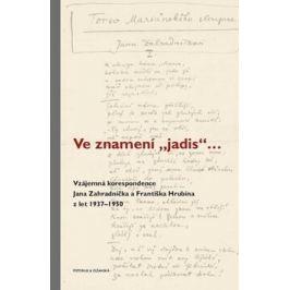 """Ve znamení """"jadis"""" - František Hrubín, Jan Zahradníček, Jan Wiendl, Zdena Wiendlová"""