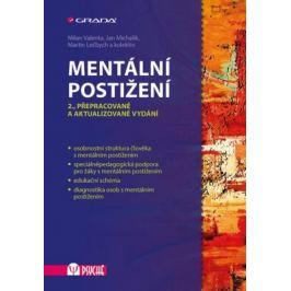 Mentální postižení - Milan Valenta, Martin Lečbych, Jan Michalík