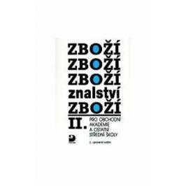 Zbožíznalství II. - pro OA a ostatní SŠ - 4. vydání - Karel Cvrček