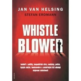 Whistleblower! - Jan van Helsing, Stefan Erdmann