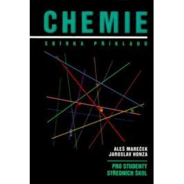 Chemie Sbírka příkladů - Aleš Mareček, Jaroslav Honza