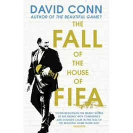The FALL of the House of FIFA - David Conn