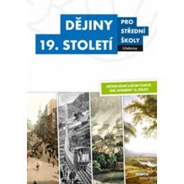 Dějiny 19. století pro střední školy Učebnice - Vladimír Šaur