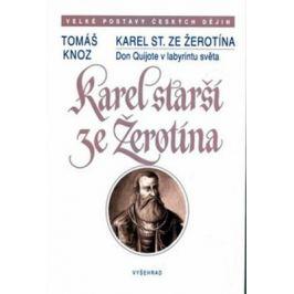 Karel starší ze Žerotína - Tomáš Knoz