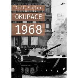 Okupace 1968 - Jiří Fidler