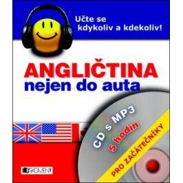 Angličtina nejen do auta – CD s MP3 – pro začátečníky