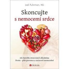 Skoncujte s nemocemi srdce - Joel Fuhrman