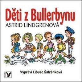 Děti z Bullerbynu - Astrid Lindgrenová - audiokniha